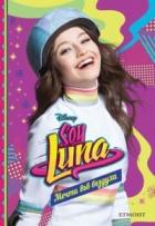 Soy Luna: Мечти във въздуха Кн.7