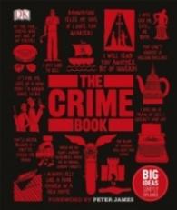 The Crime Book : Big Ideas Simply Explained