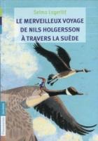 Les merveilleux voyage de Nils Holgersson a travers la Suede