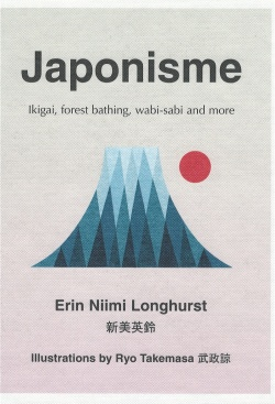 japonisme : ikigai, forest bathing, wabi-sabi and more