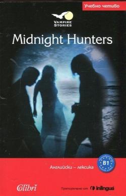 midnight hunters /учебно четиво b1/