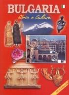 Bulgaria. Storia e Cultura