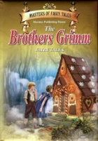The Brothers Grimm. Fairy Tales