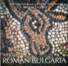 A Guide to Roman Bulgaria