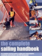 The complete sailing handbook