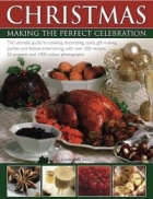 Christmas: making the perfect celebration