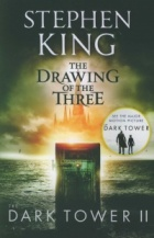 The Dark Tower II: The Drawing Of The Three : (Volume 2)